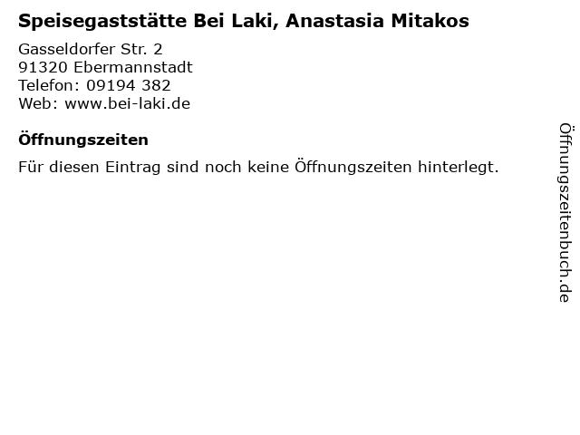 Speisegaststätte Bei Laki, Anastasia Mitakos in Ebermannstadt: Adresse und Öffnungszeiten