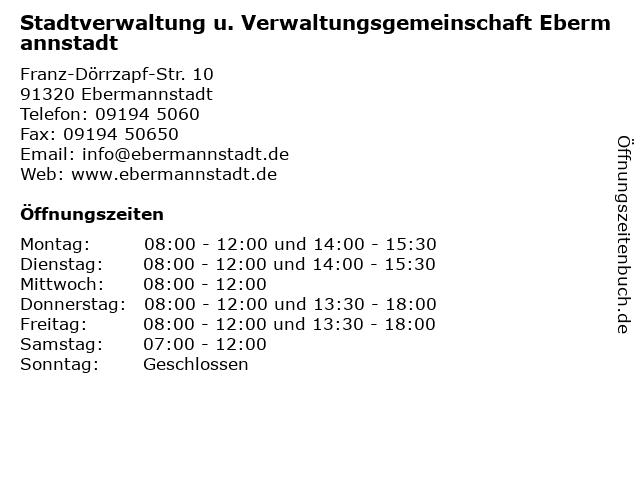 Stadtverwaltung u. Verwaltungsgemeinschaft Ebermannstadt in Ebermannstadt: Adresse und Öffnungszeiten