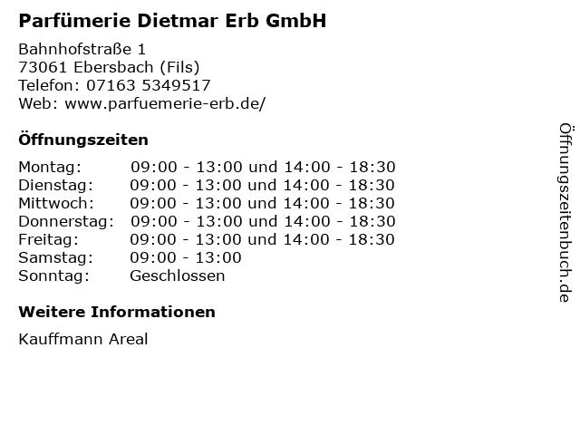 Parfümerie Dietmar Erb GmbH in Ebersbach (Fils): Adresse und Öffnungszeiten