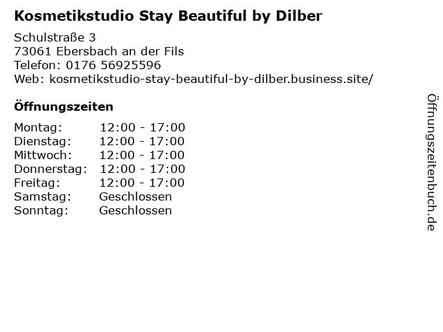 Kosmetikstudio Stay Beautiful by Dilber in Ebersbach an der Fils: Adresse und Öffnungszeiten