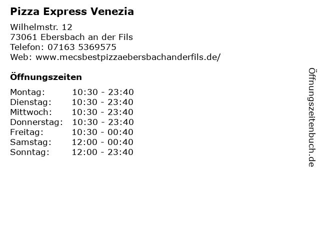 Pizza Express Venezia in Ebersbach an der Fils: Adresse und Öffnungszeiten