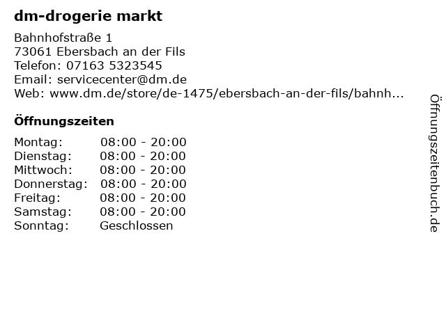 dm-drogerie markt GmbH + Co. KG in Ebersbach (Fils): Adresse und Öffnungszeiten
