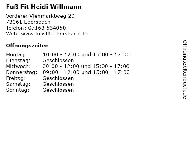 Fuß Fit Heidi Willmann in Ebersbach: Adresse und Öffnungszeiten