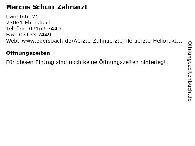 Marcus Schurr Zahnarzt in Ebersbach: Adresse und Öffnungszeiten