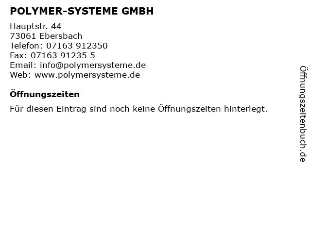 POLYMER-SYSTEME GMBH in Ebersbach: Adresse und Öffnungszeiten