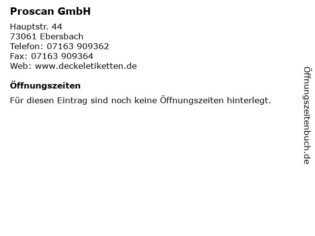 Proscan GmbH in Ebersbach: Adresse und Öffnungszeiten