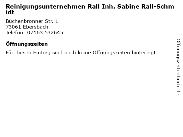 Reinigungsunternehmen Rall Inh. Sabine Rall-Schmidt in Ebersbach: Adresse und Öffnungszeiten