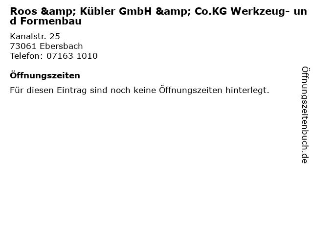 Roos & Kübler GmbH & Co.KG Werkzeug- und Formenbau in Ebersbach: Adresse und Öffnungszeiten