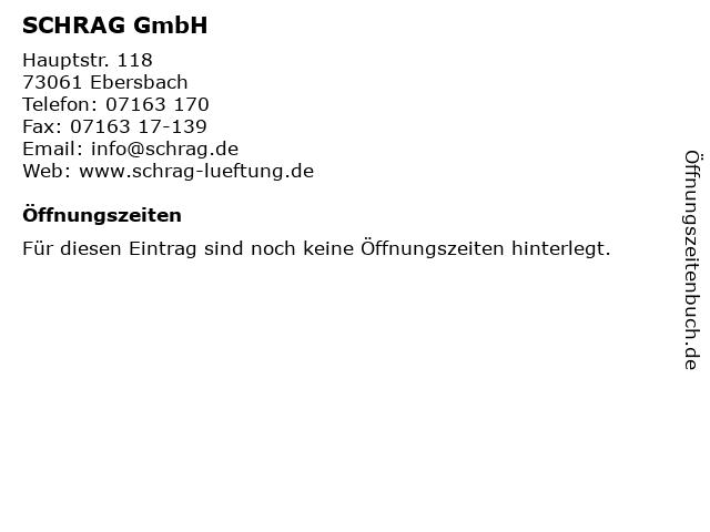 SCHRAG GmbH in Ebersbach: Adresse und Öffnungszeiten
