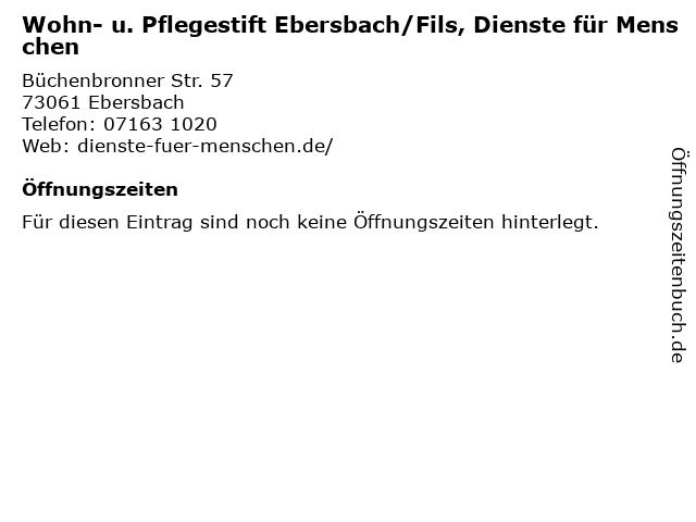 Wohn- u. Pflegestift Ebersbach/Fils, Dienste für Menschen in Ebersbach: Adresse und Öffnungszeiten