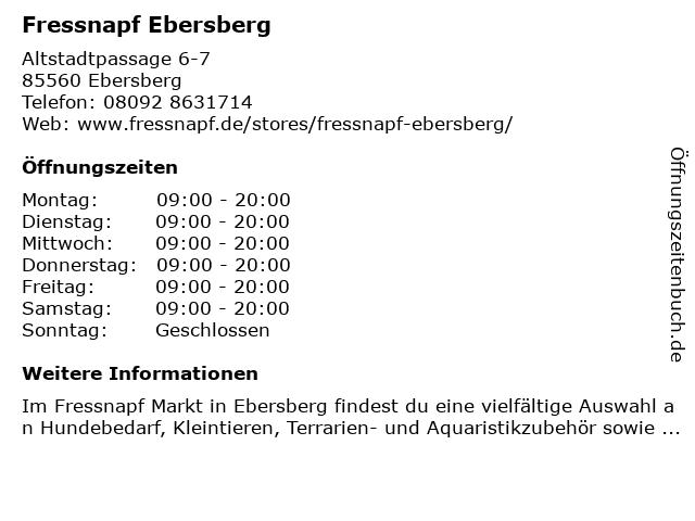 Fressnapf Ebersberg in Ebersberg: Adresse und Öffnungszeiten