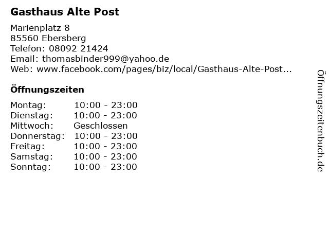 Gasthaus Alte Post in Ebersberg: Adresse und Öffnungszeiten