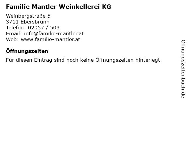 Familie Mantler Weinkellerei KG in Ebersbrunn: Adresse und Öffnungszeiten