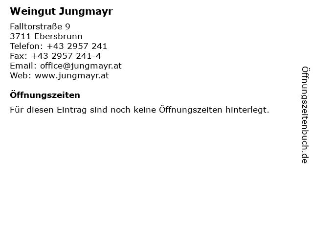 Weingut Jungmayr in Ebersbrunn: Adresse und Öffnungszeiten