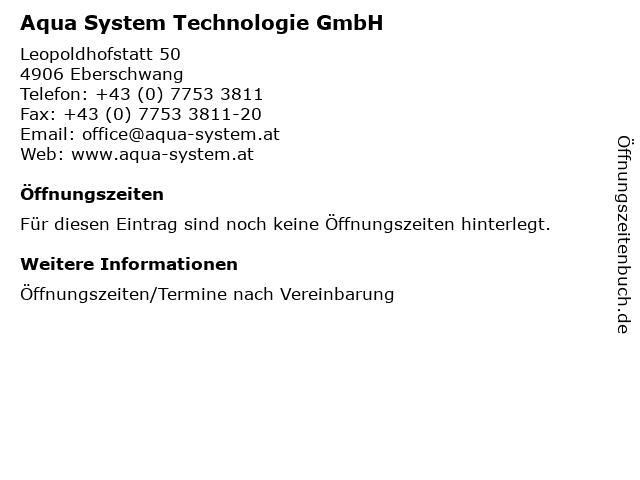 Aqua System Technologie GmbH in Eberschwang: Adresse und Öffnungszeiten