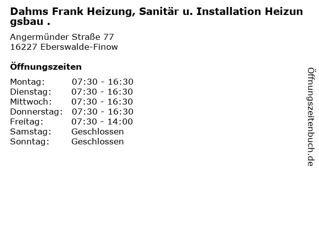Dahms Frank Heizung, Sanitär u. Installation Heizungsbau . in Eberswalde-Finow: Adresse und Öffnungszeiten