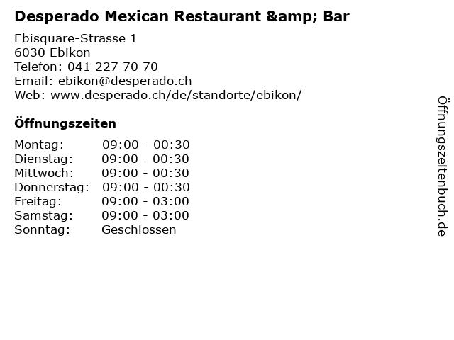 Desperado Mexican Restaurant & Bar in Ebikon: Adresse und Öffnungszeiten