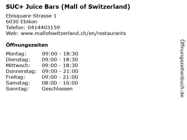 SUC+ Juice Bars (Mall of Switzerland) in Ebikon: Adresse und Öffnungszeiten