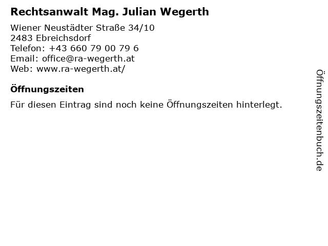 Rechtsanwalt Mag. Julian Wegerth in Ebreichsdorf: Adresse und Öffnungszeiten