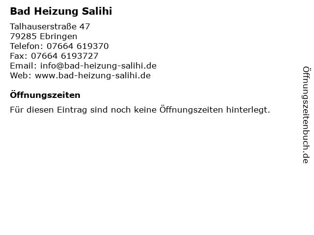 Bad Heizung Salihi in Ebringen: Adresse und Öffnungszeiten