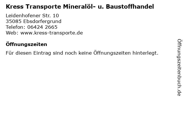 Kress Transporte Mineralöl- u. Baustoffhandel in Ebsdorfergrund: Adresse und Öffnungszeiten