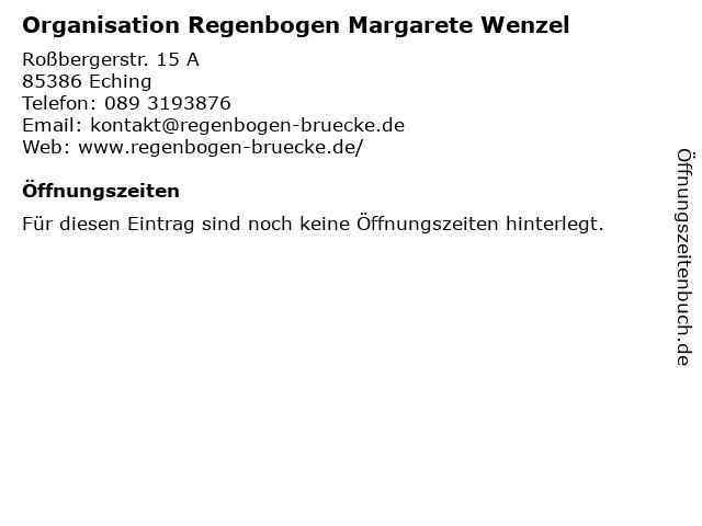 Organisation Regenbogen Margarete Wenzel in Eching: Adresse und Öffnungszeiten