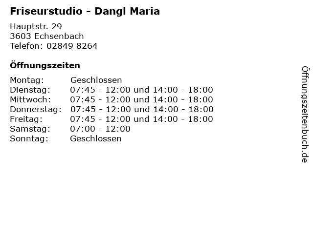 Friseurstudio - Dangl Maria in Echsenbach: Adresse und Öffnungszeiten