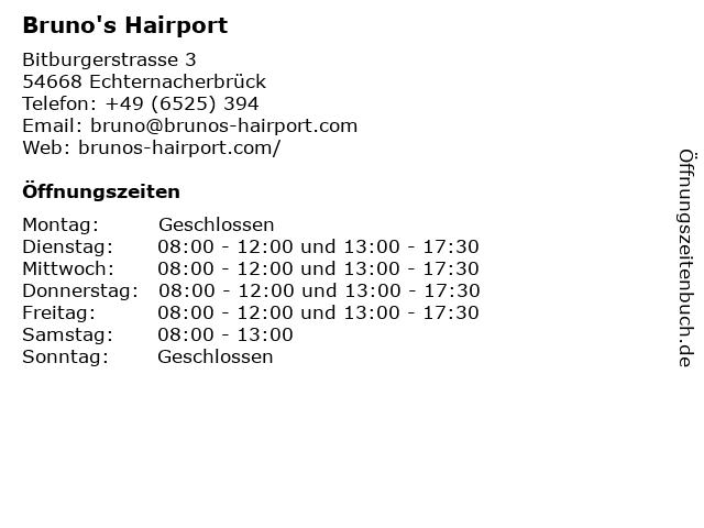 Bruno's Hairport in Echternacherbrück: Adresse und Öffnungszeiten