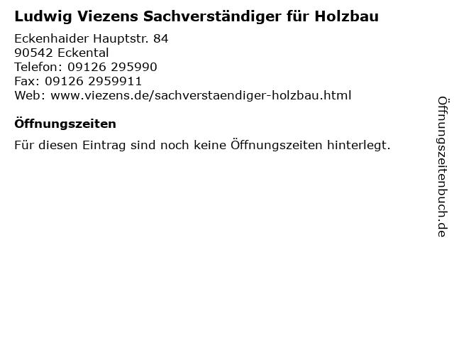 Ludwig Viezens Sachverständiger für Holzbau in Eckental: Adresse und Öffnungszeiten