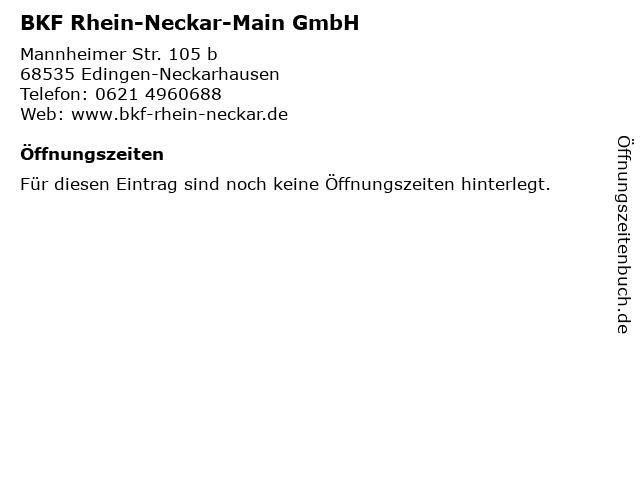 BKF Rhein-Neckar-Main GmbH in Edingen-Neckarhausen: Adresse und Öffnungszeiten