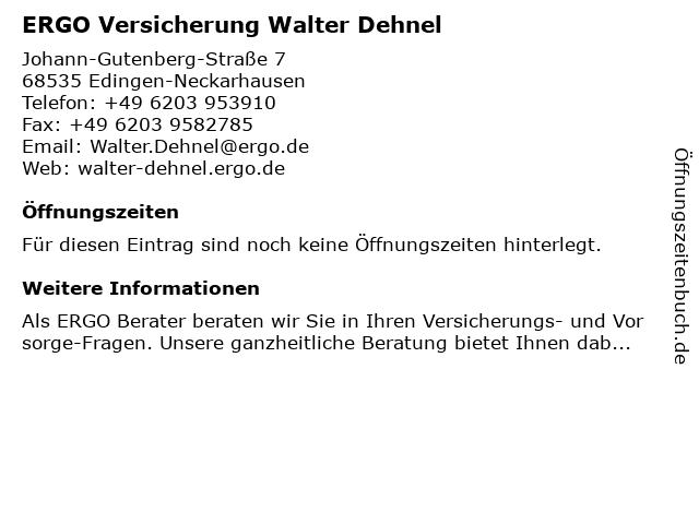 ERGO Versicherung Walter Dehnel in Edingen-Neckarhausen: Adresse und Öffnungszeiten
