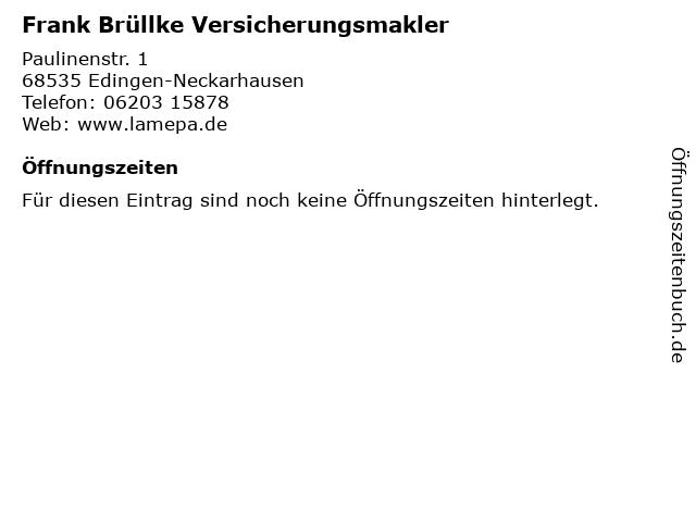 Frank Brüllke Versicherungsmakler in Edingen-Neckarhausen: Adresse und Öffnungszeiten