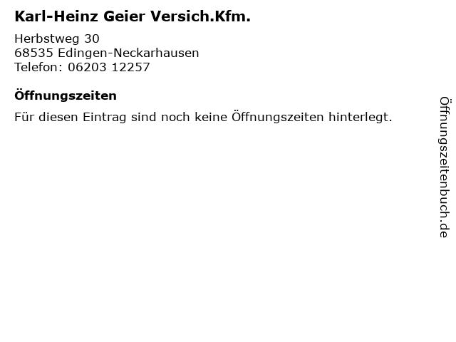 Karl-Heinz Geier Versich.Kfm. in Edingen-Neckarhausen: Adresse und Öffnungszeiten