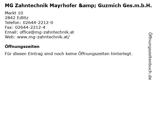 MG Zahntechnik Mayrhofer & Guzmich Ges.m.b.H. in Edlitz: Adresse und Öffnungszeiten
