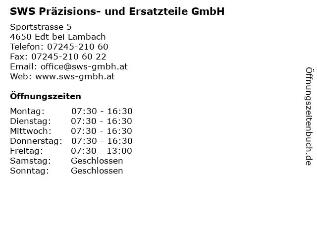 SWS Präzisions- und Ersatzteile GmbH in Edt bei Lambach: Adresse und Öffnungszeiten