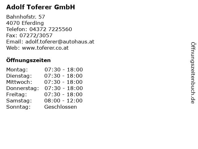 Adolf Toferer GmbH in Eferding: Adresse und Öffnungszeiten