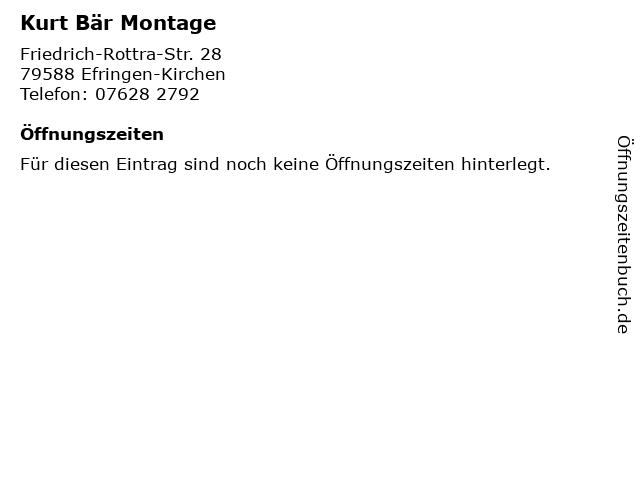 Kurt Bär Montage in Efringen-Kirchen: Adresse und Öffnungszeiten