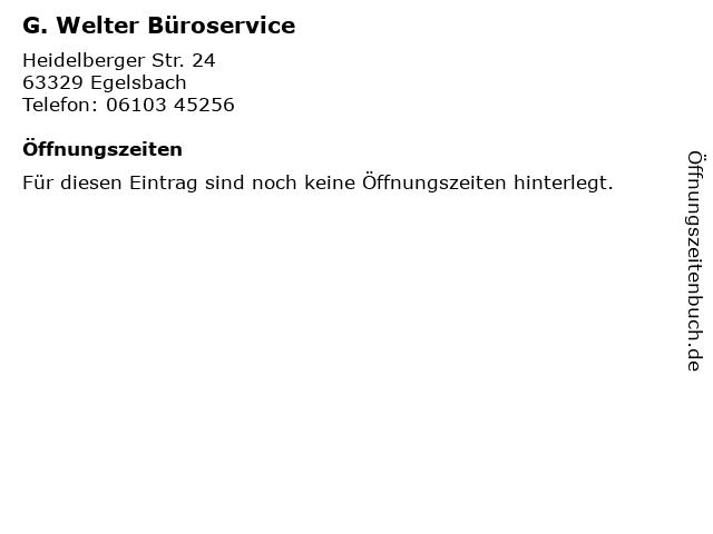 G. Welter Büroservice in Egelsbach: Adresse und Öffnungszeiten