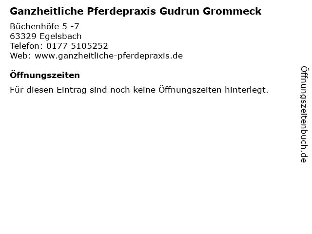 Ganzheitliche Pferdepraxis Gudrun Grommeck in Egelsbach: Adresse und Öffnungszeiten