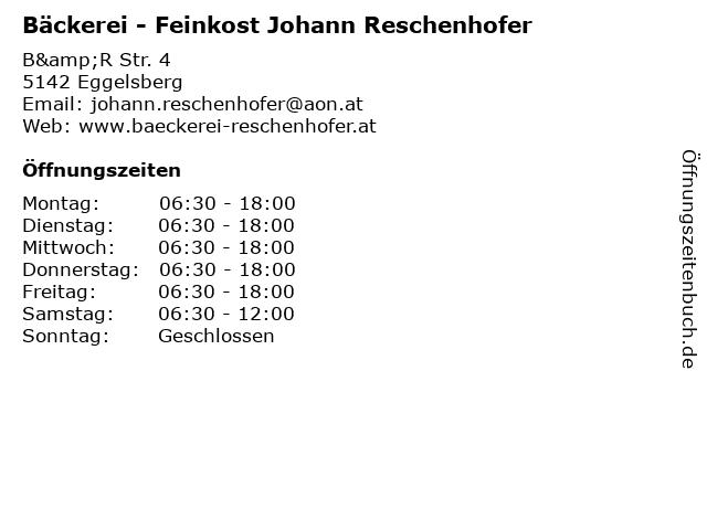 Bäckerei - Feinkost Johann Reschenhofer in Eggelsberg: Adresse und Öffnungszeiten