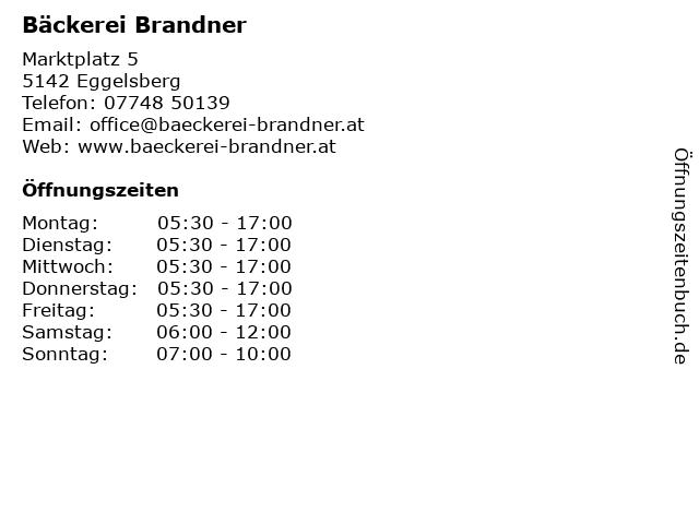 Bäckerei Brandner in Eggelsberg: Adresse und Öffnungszeiten