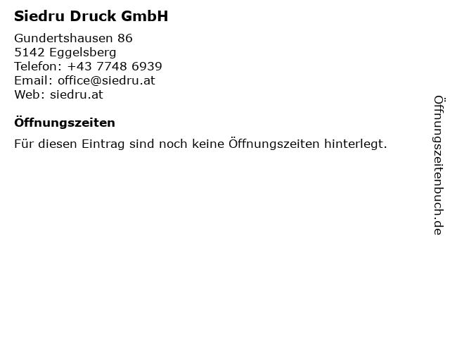 Siedru Druck GmbH in Eggelsberg: Adresse und Öffnungszeiten