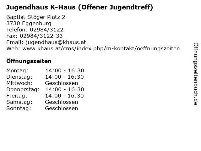 Jugendhaus K-Haus (Offener Jugendtreff) in Eggenburg: Adresse und Öffnungszeiten