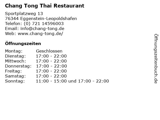 Chang Tong Thai Restaurant in Eggenstein-Leopoldshafen: Adresse und Öffnungszeiten
