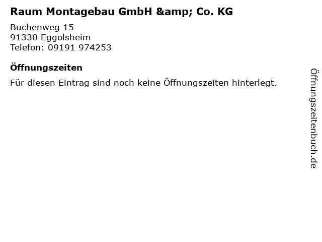Raum Montagebau GmbH & Co. KG in Eggolsheim: Adresse und Öffnungszeiten