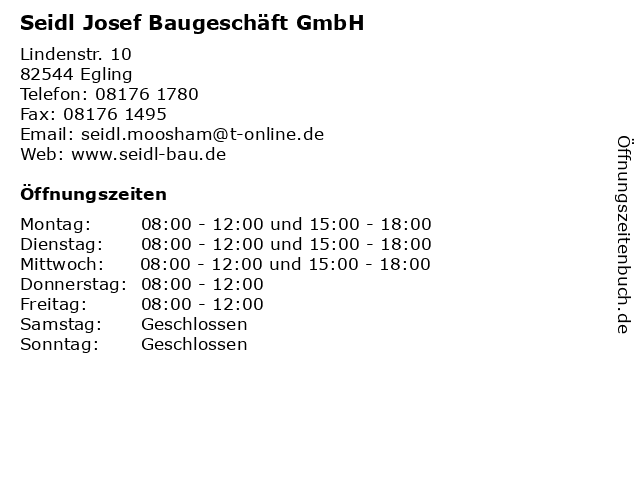 Seidl Josef Baugeschäft GmbH in Egling: Adresse und Öffnungszeiten