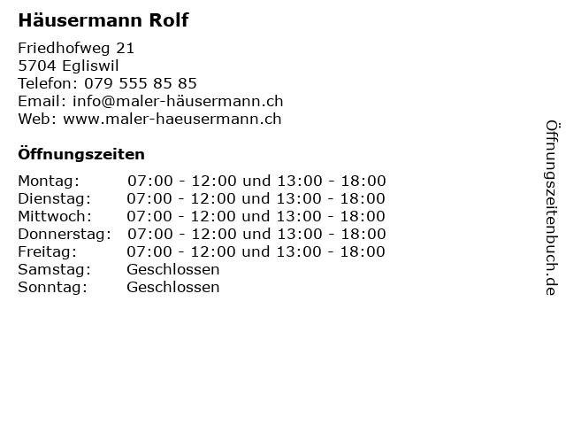 Rolf Häusermann in Egliswil: Adresse und Öffnungszeiten