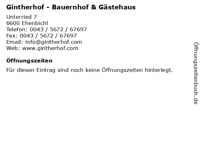Gintherhof - Bauernhof & Gästehaus in Ehenbichl: Adresse und Öffnungszeiten