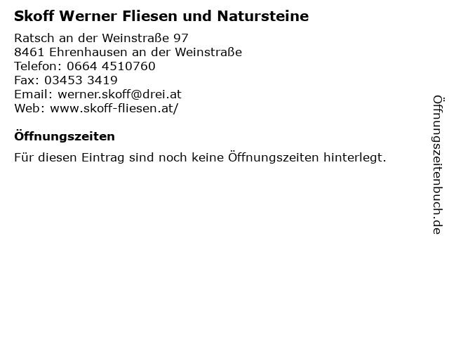 Skoff Werner Fliesen und Natursteine in Ehrenhausen an der Weinstraße: Adresse und Öffnungszeiten