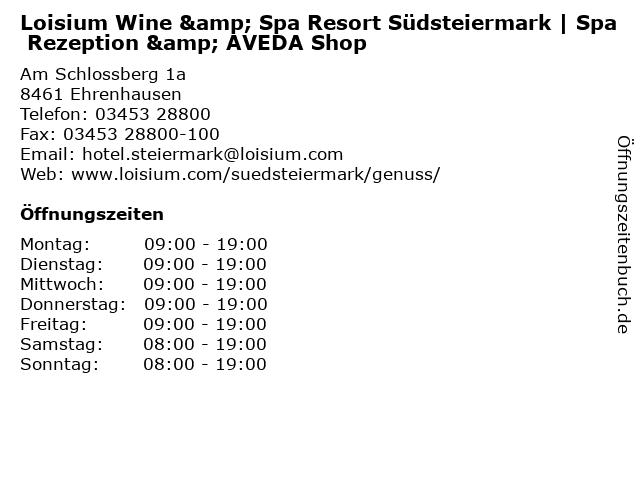 Loisium Wine & Spa Resort Südsteiermark   Spa Rezeption & AVEDA Shop in Ehrenhausen: Adresse und Öffnungszeiten